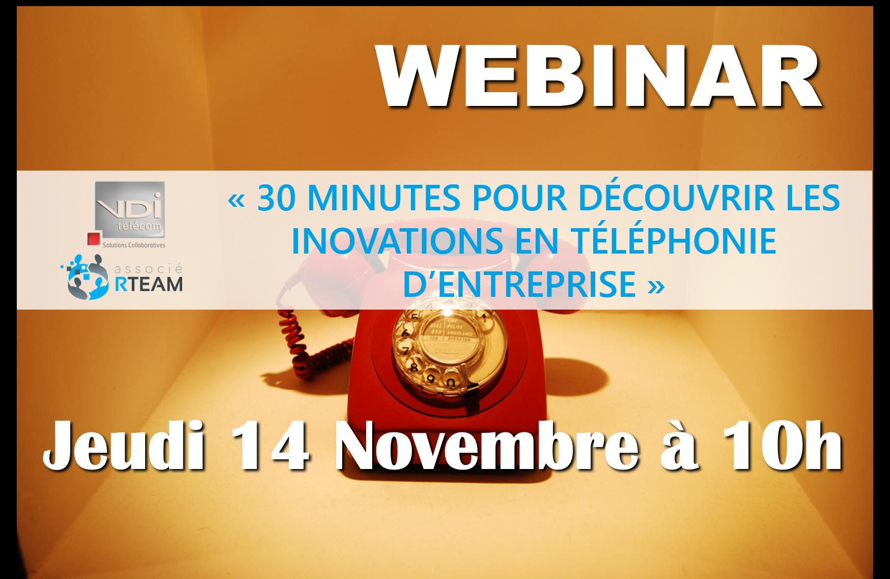 30 minutes pour découvrir les innovation en téléphonie d'entreprise