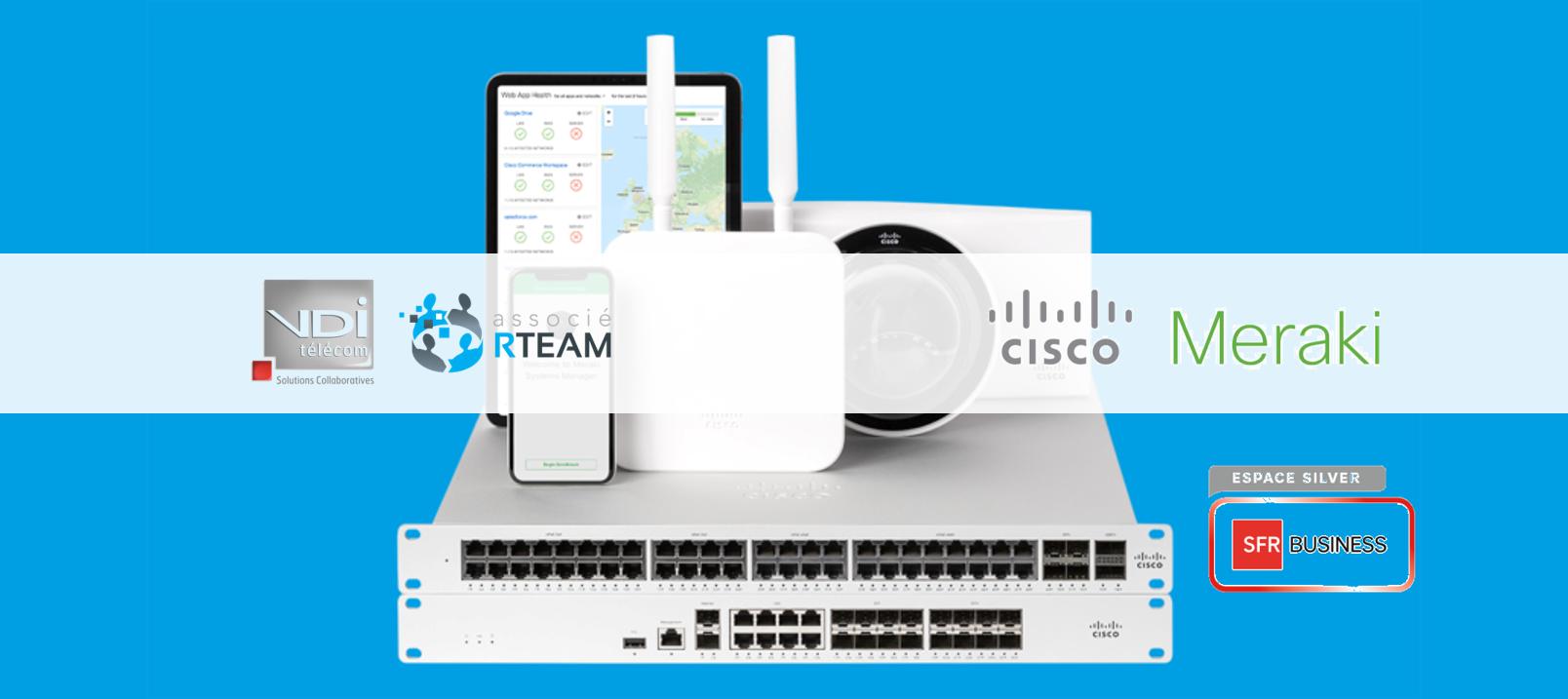 VDI associé à RTEAM, Cisco et Meraki
